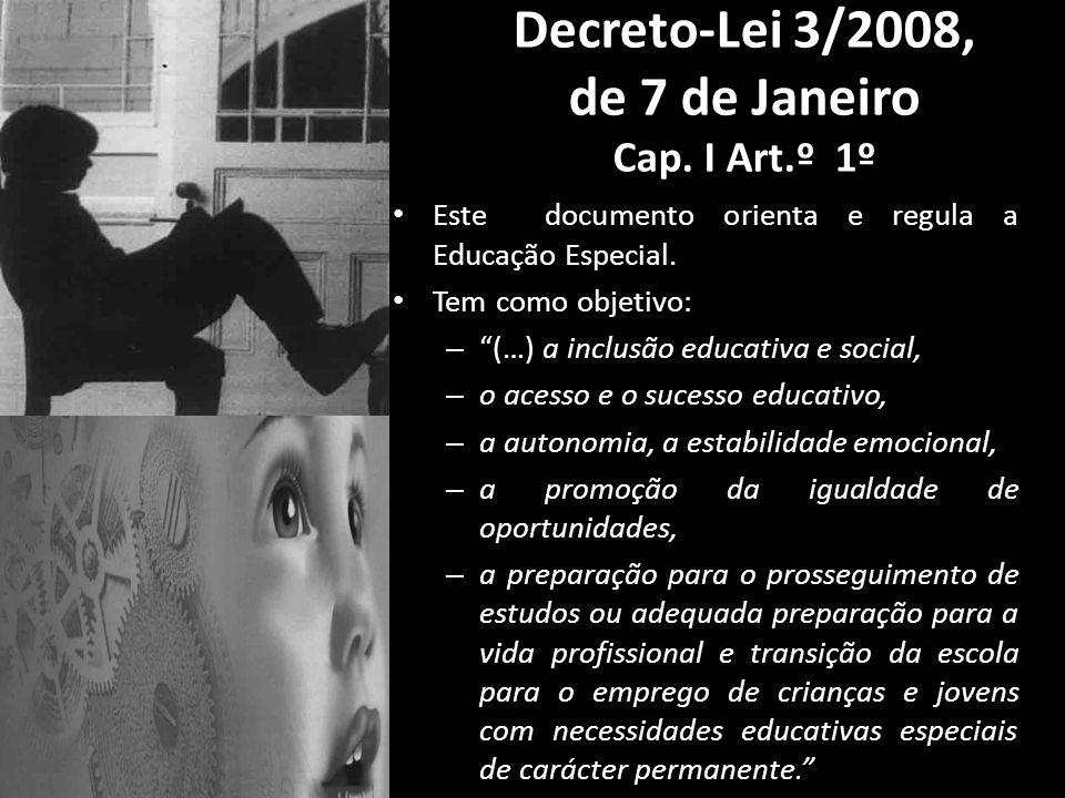 Decreto-Lei 3/2008, de 7 de Janeiro Cap. I Art.º 1º