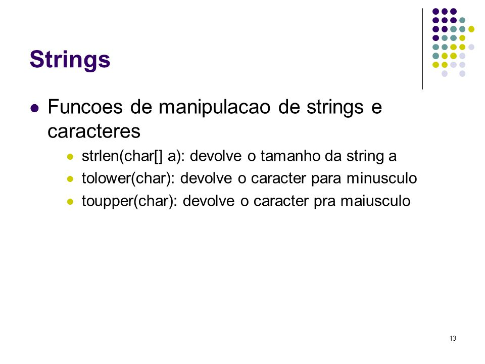 Strings Funcoes de manipulacao de strings e caracteres