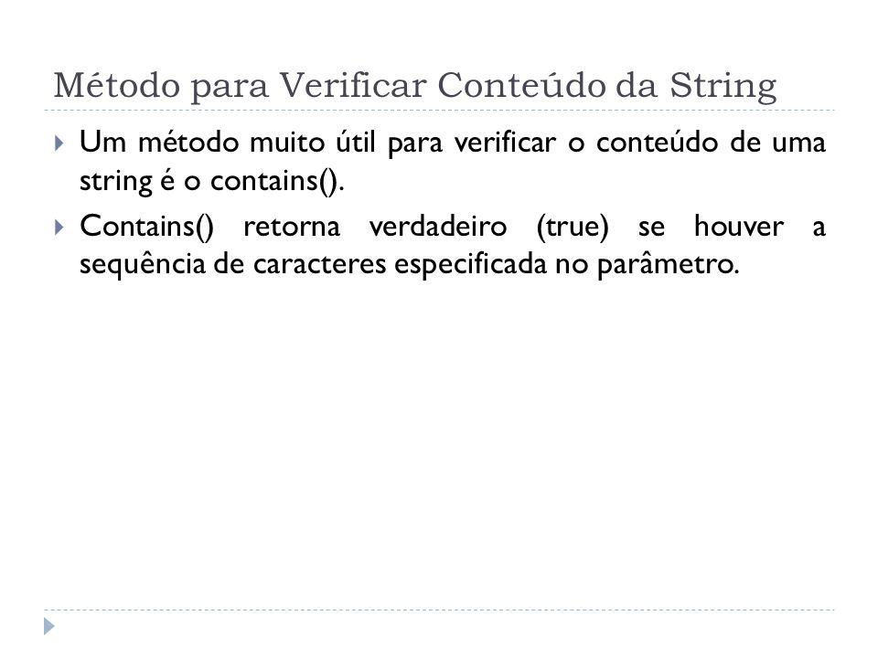 Método para Verificar Conteúdo da String