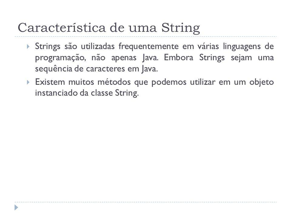 Característica de uma String