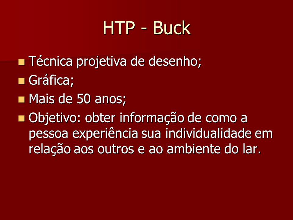HTP - Buck Técnica projetiva de desenho; Gráfica; Mais de 50 anos;
