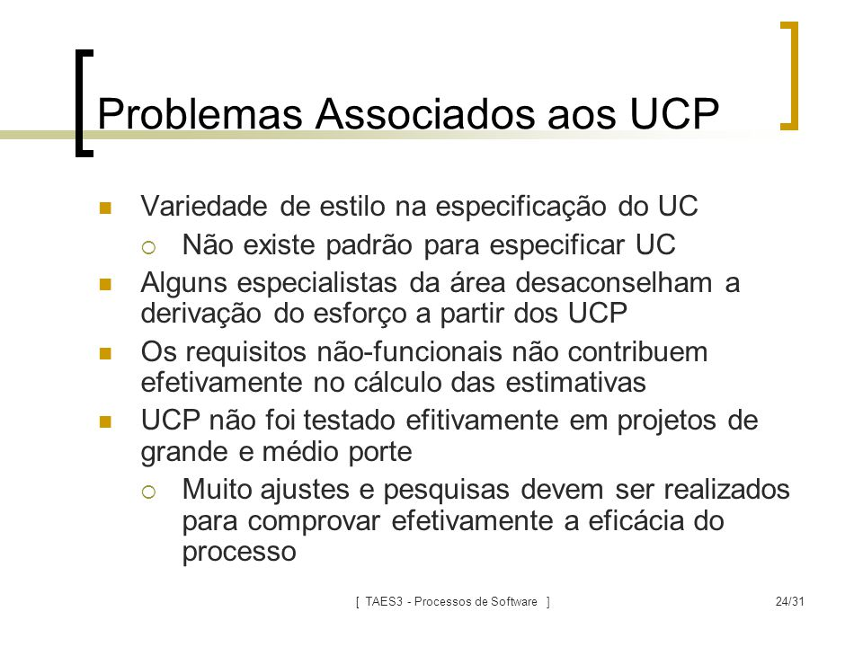 Problemas Associados aos UCP