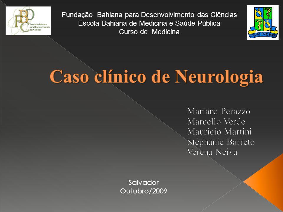 Caso clínico de Neurologia