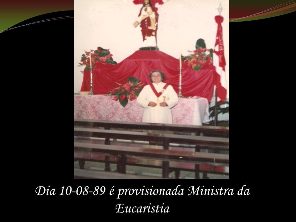 Dia 10-08-89 é provisionada Ministra da Eucaristia