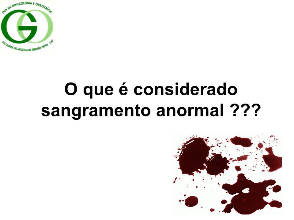 O que é considerado sangramento anormal