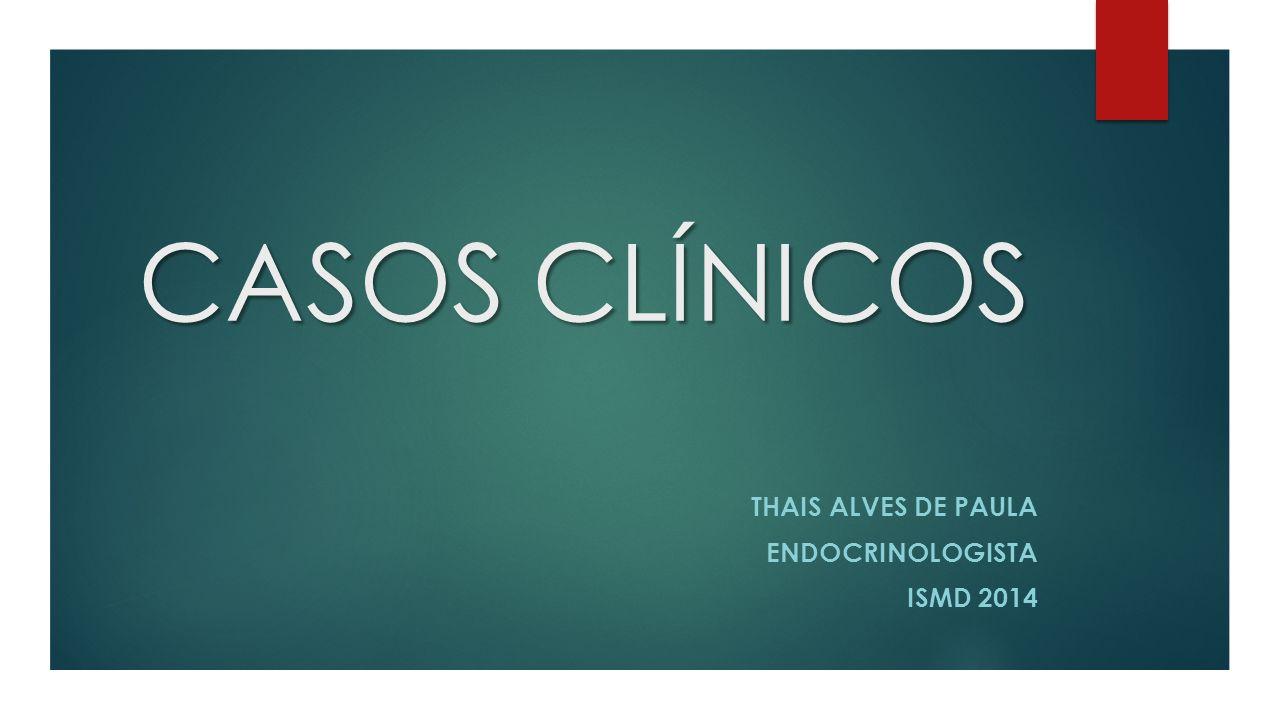 Thais Alves de Paula Endocrinologista Ismd 2014