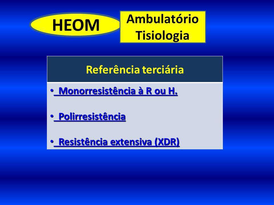 HEOM Ambulatório Tisiologia Referência terciária