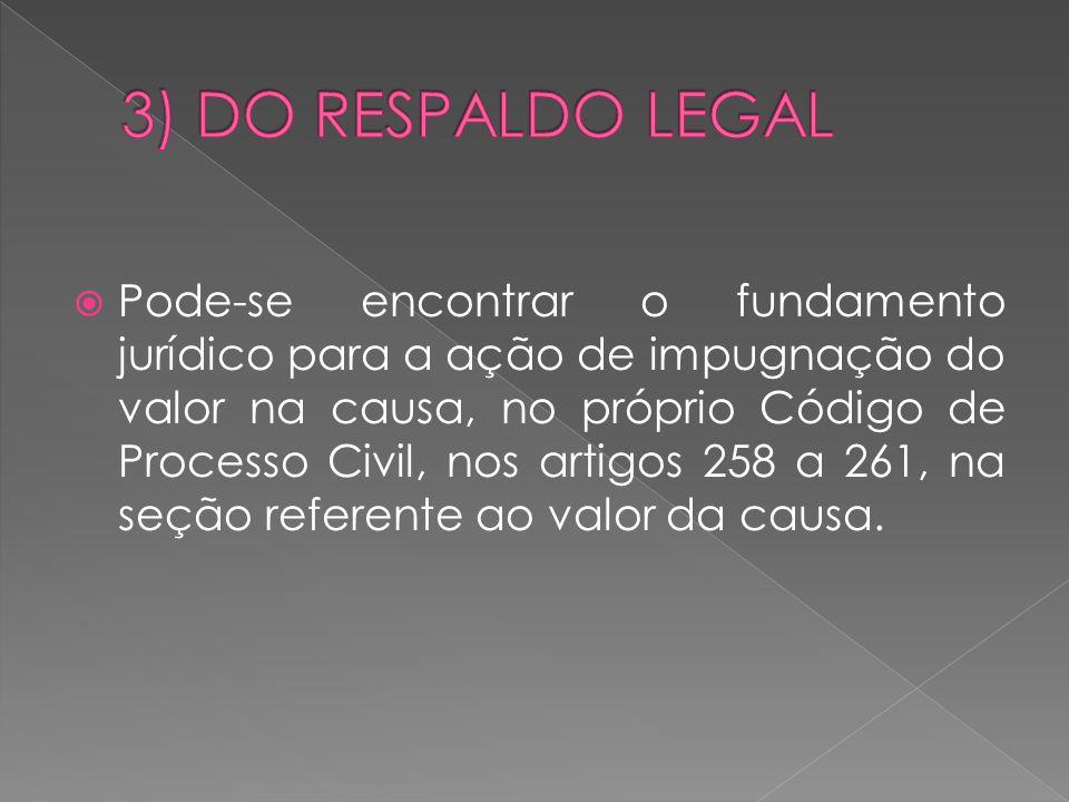 3) DO RESPALDO LEGAL