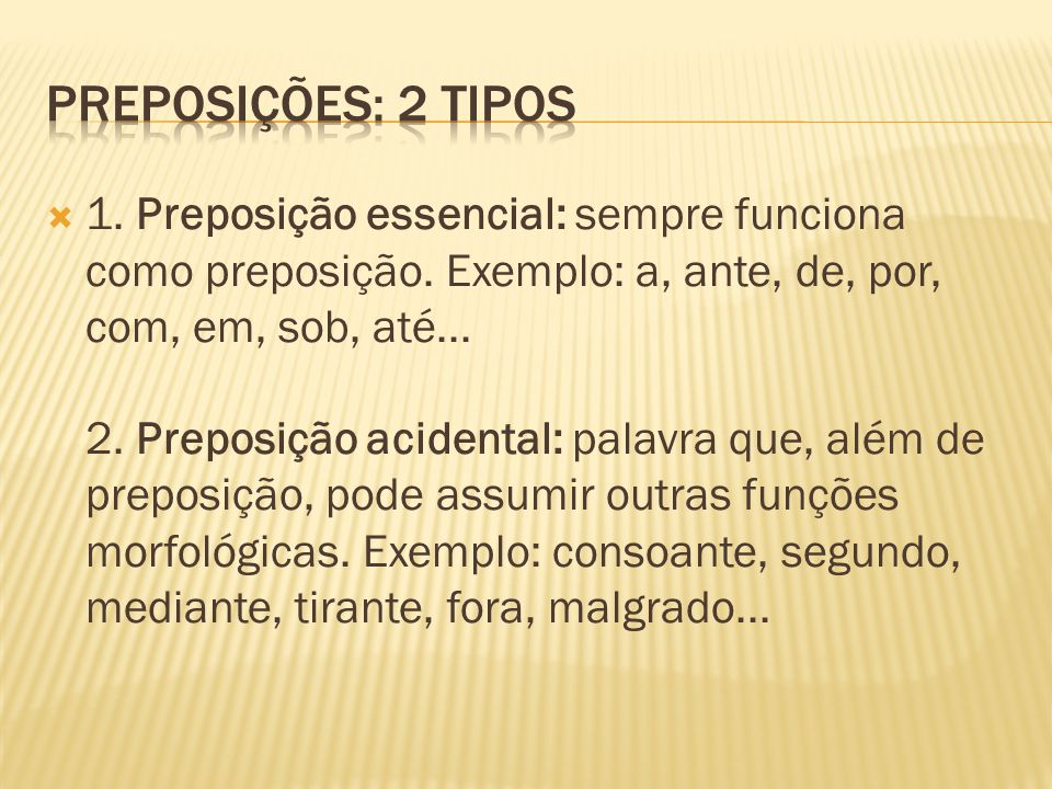 PREPOSIÇÕES: 2 TIPOS