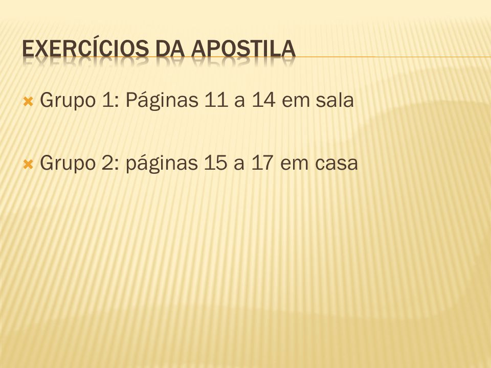 EXERCÍCIOS DA APOSTILA
