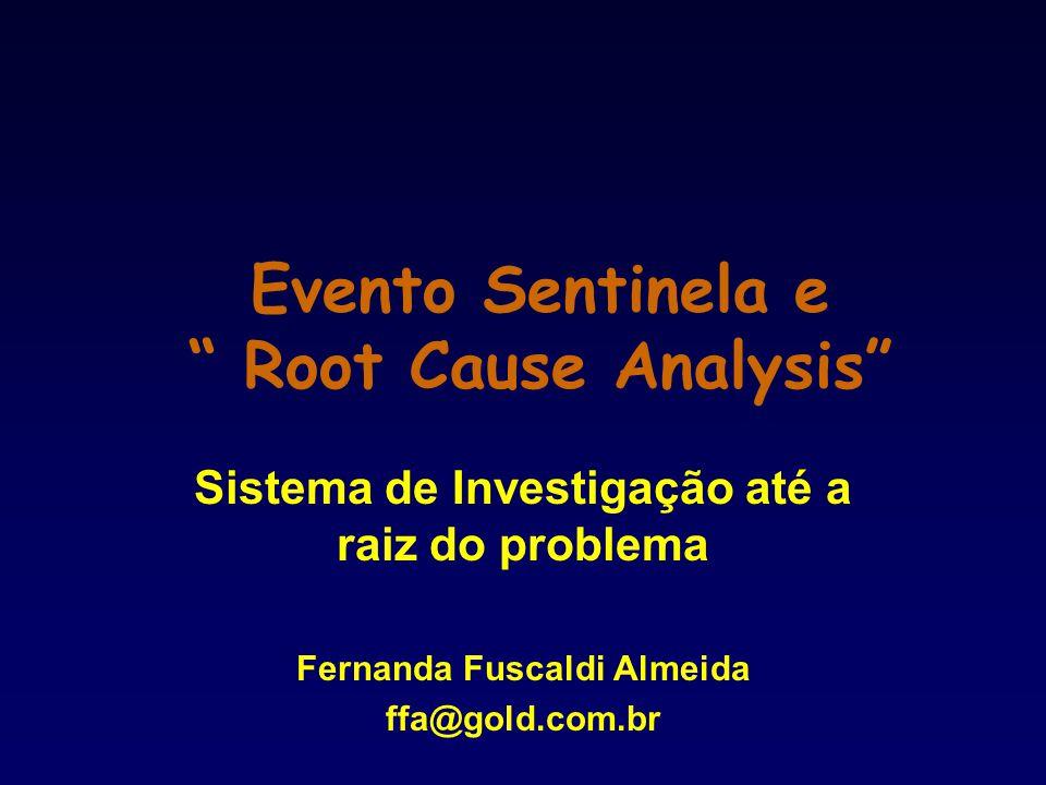 Evento Sentinela e Root Cause Analysis