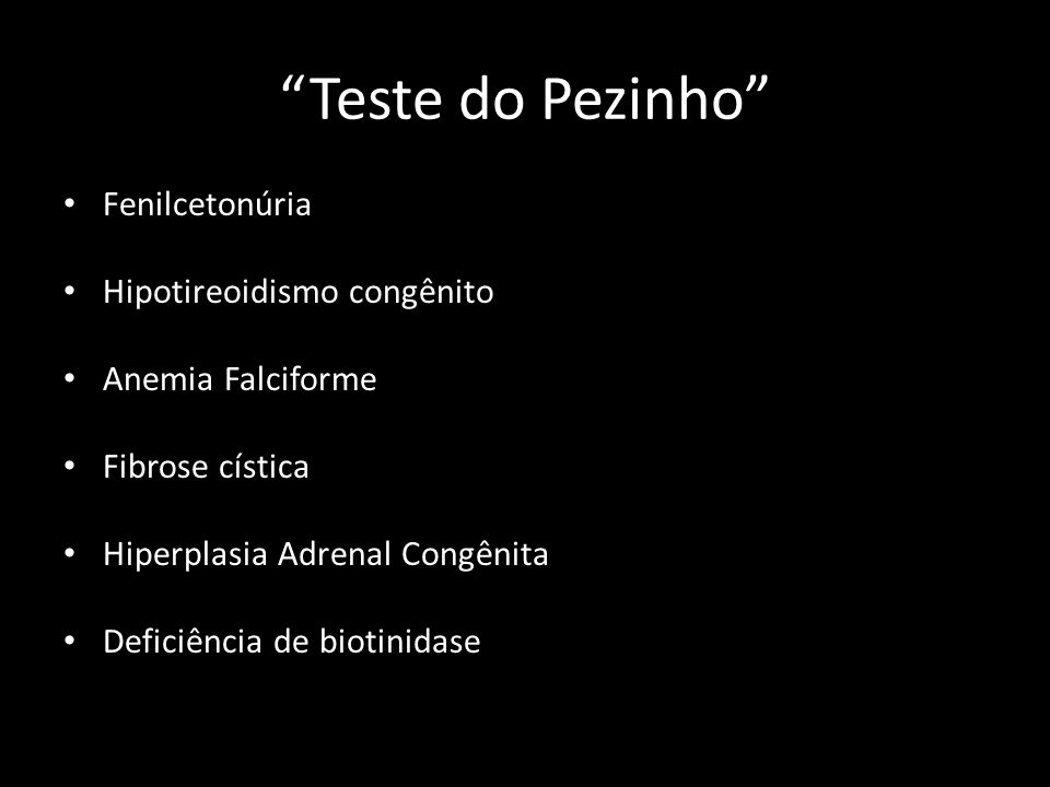 Teste do Pezinho Fenilcetonúria Hipotireoidismo congênito