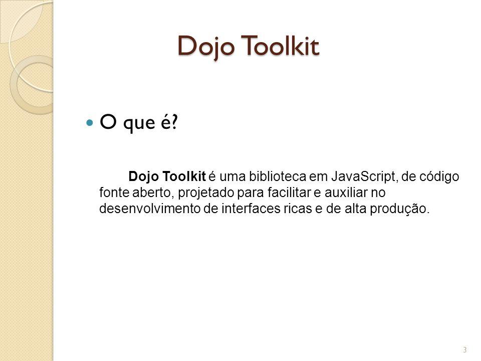 Dojo Toolkit O que é
