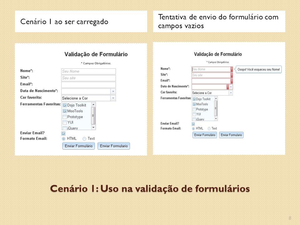 Cenário 1: Uso na validação de formulários