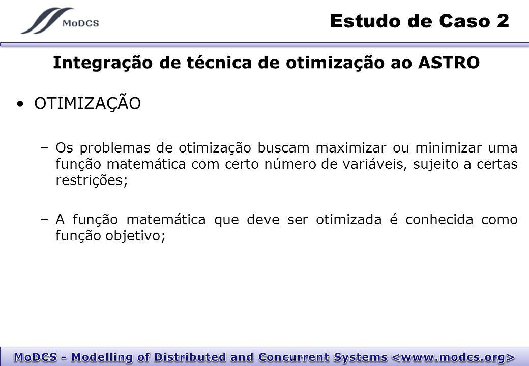 Integração de técnica de otimização ao ASTRO