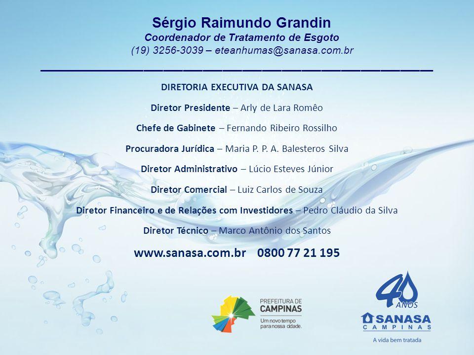 Sérgio Raimundo Grandin Coordenador de Tratamento de Esgoto