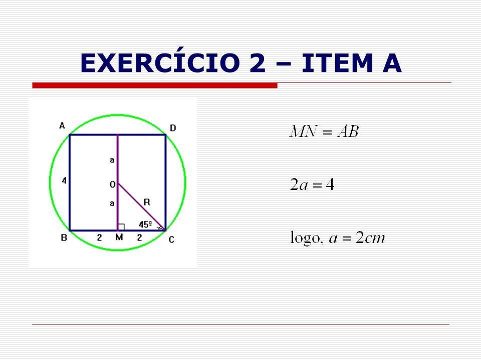 EXERCÍCIO 2 – ITEM A