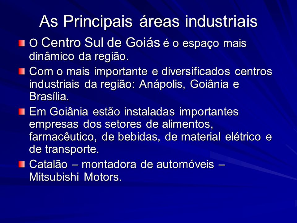 As Principais áreas industriais
