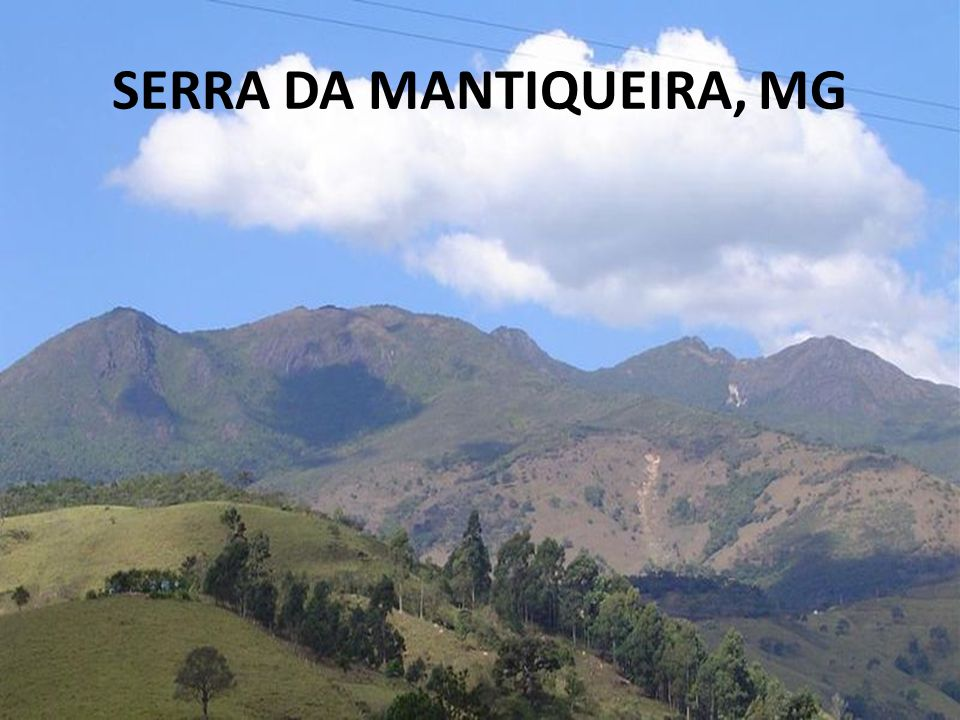 SERRA DA MANTIQUEIRA, MG