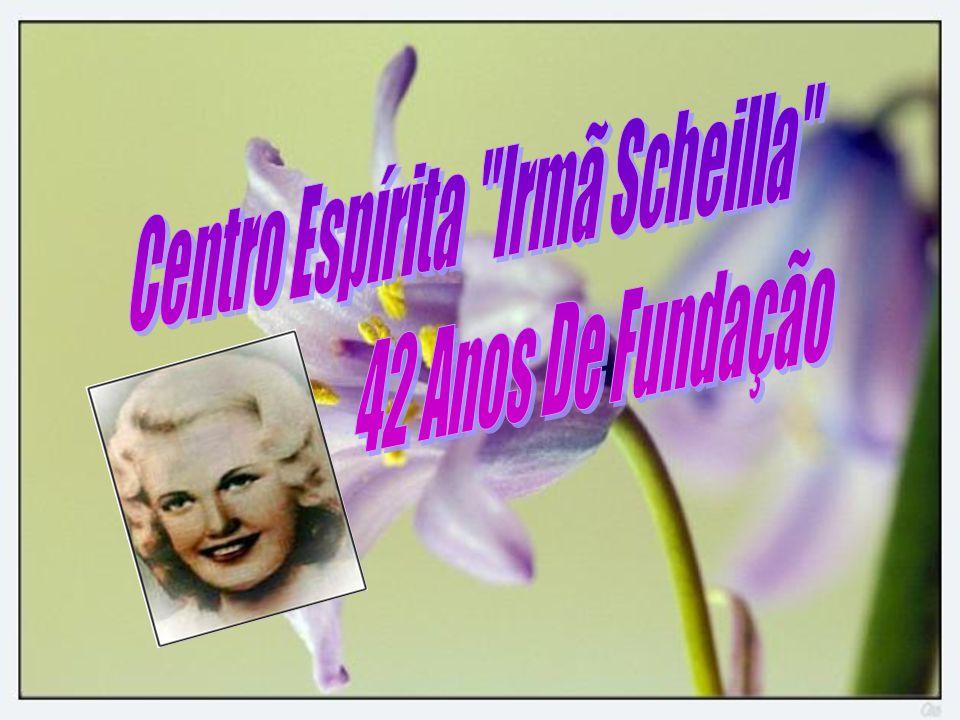 Centro Espírita Irmã Scheilla