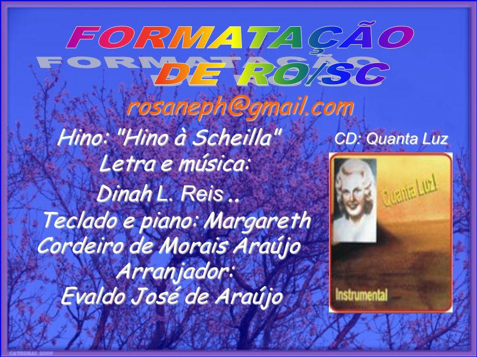 Teclado e piano: Margareth Cordeiro de Morais Araújo