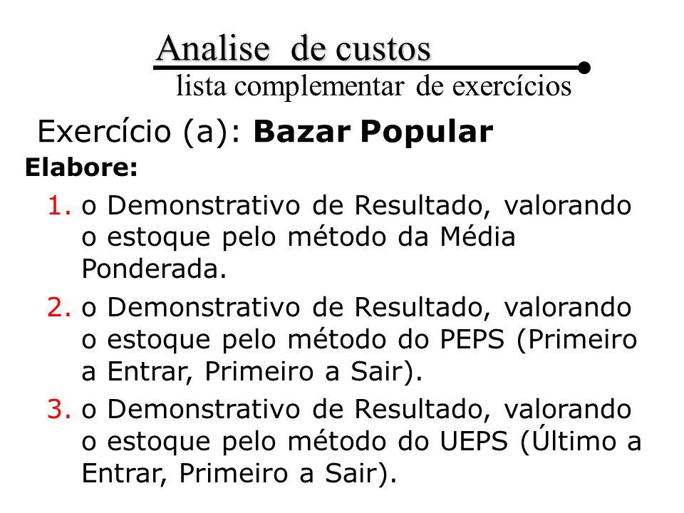 Exercício (a): Bazar Popular