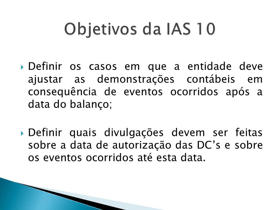 Objetivos da IAS 10