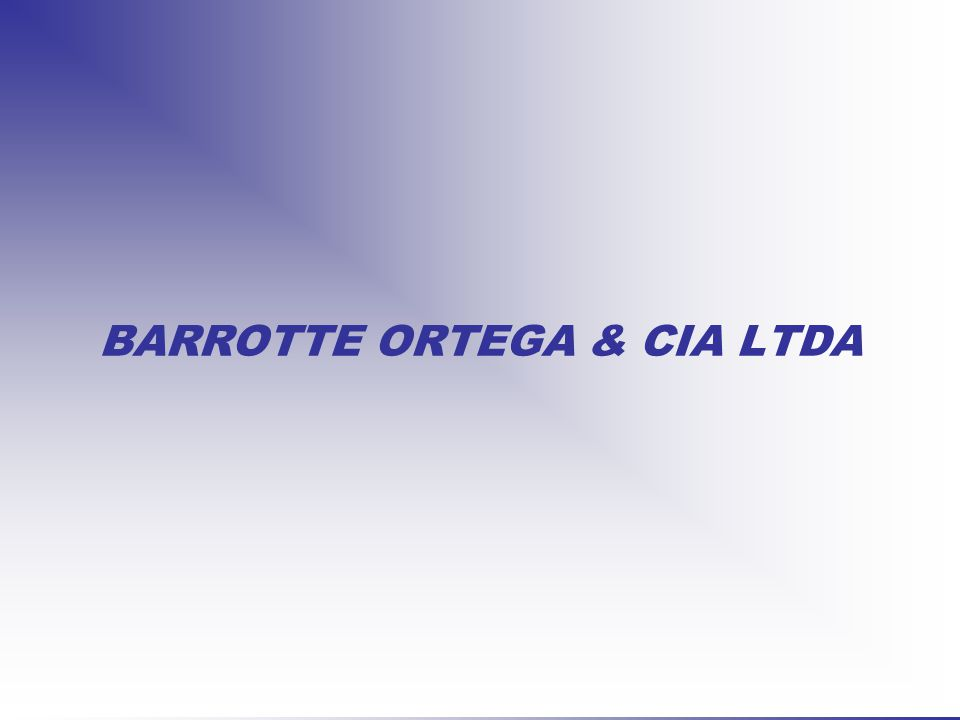 BARROTTE ORTEGA & CIA LTDA