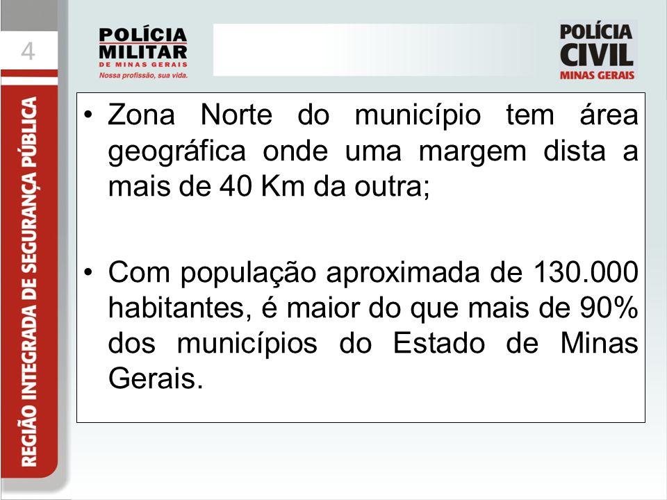 Zona Norte do município tem área geográfica onde uma margem dista a mais de 40 Km da outra;