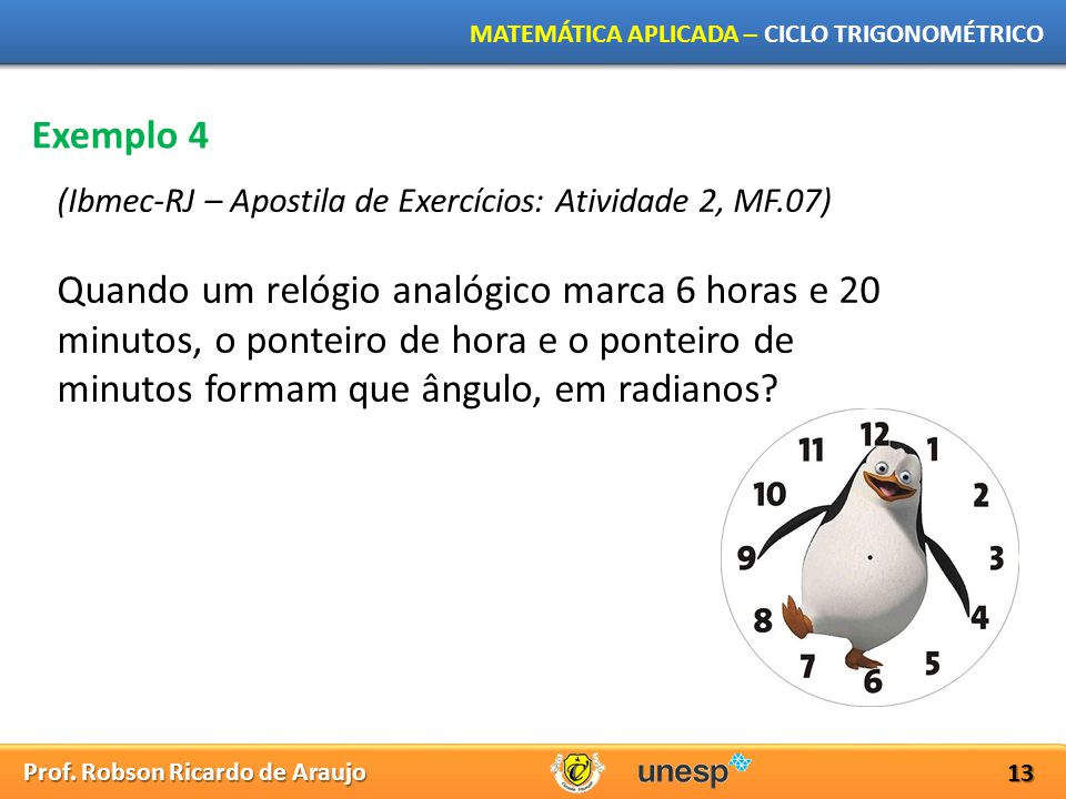 Exemplo 4 (Ibmec-RJ – Apostila de Exercícios: Atividade 2, MF.07)