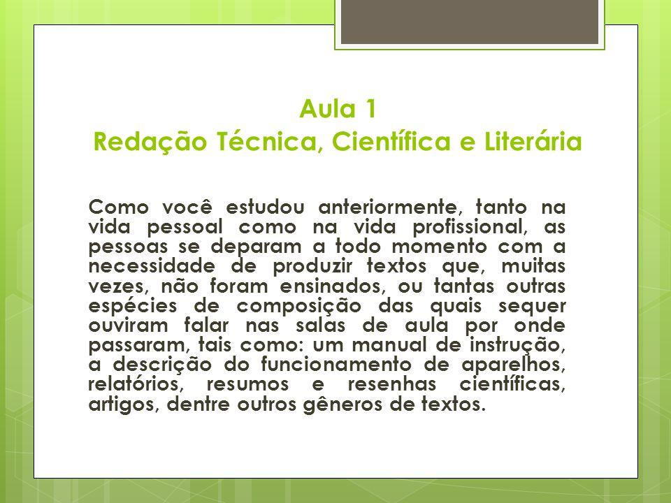 Aula 1 Redação Técnica, Científica e Literária