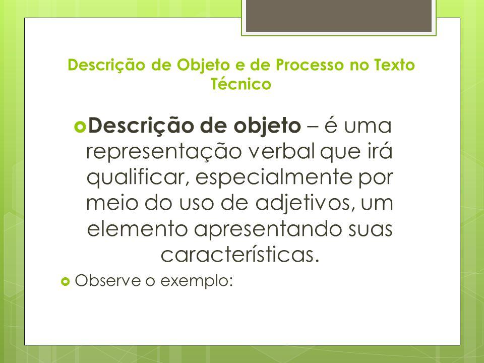 Descrição de Objeto e de Processo no Texto Técnico