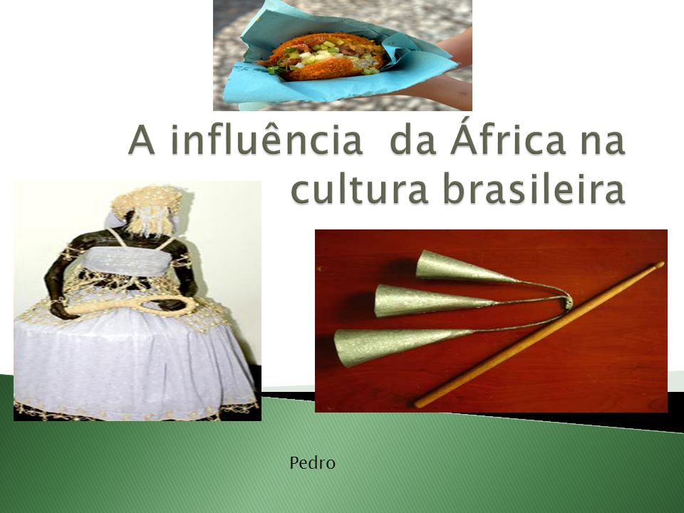 A influência da África na cultura brasileira