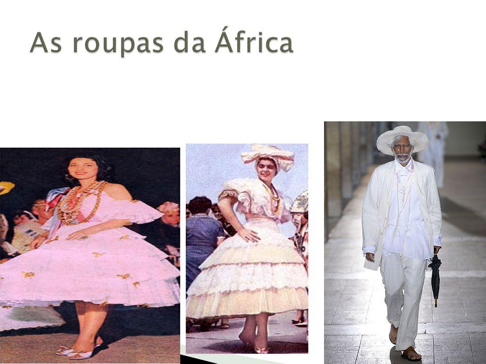 As roupas da África