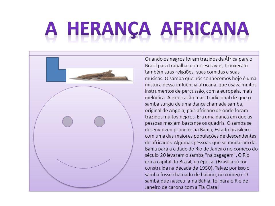 A Herança Africana
