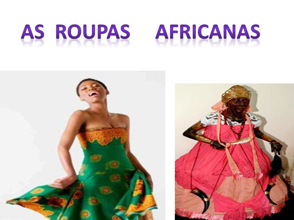 As Roupas Africanas