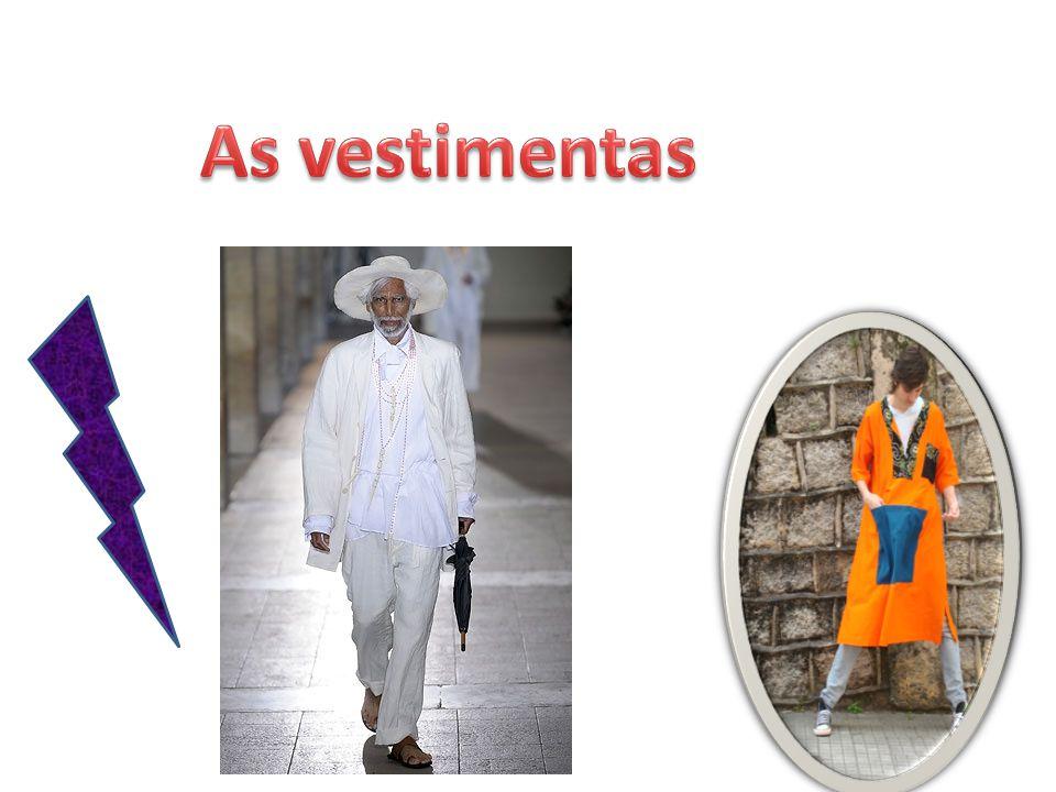 As vestimentas