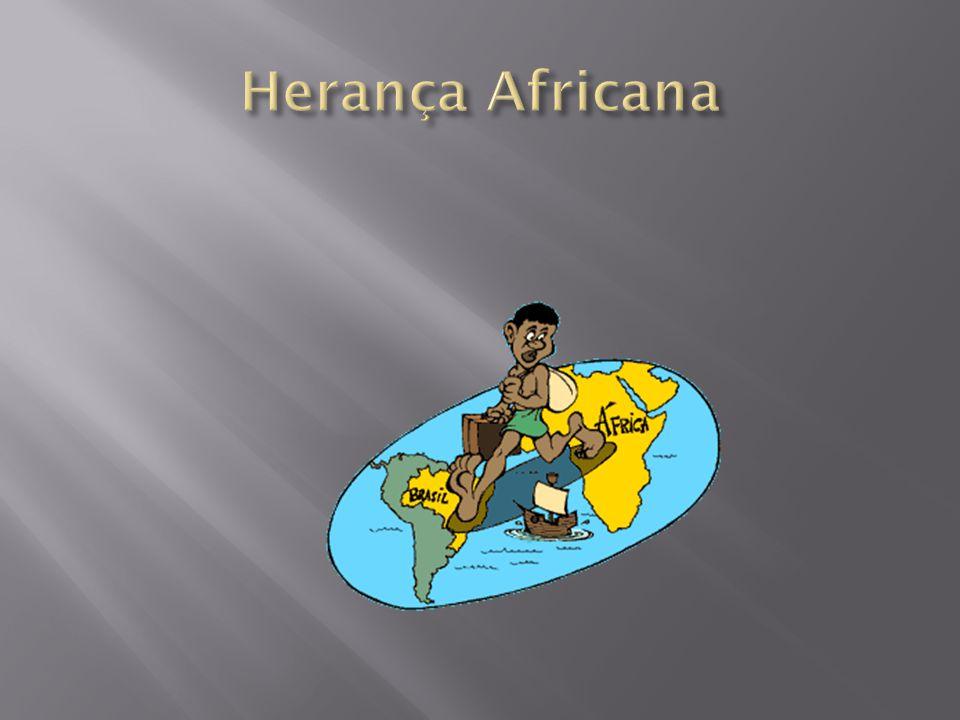 Herança Africana