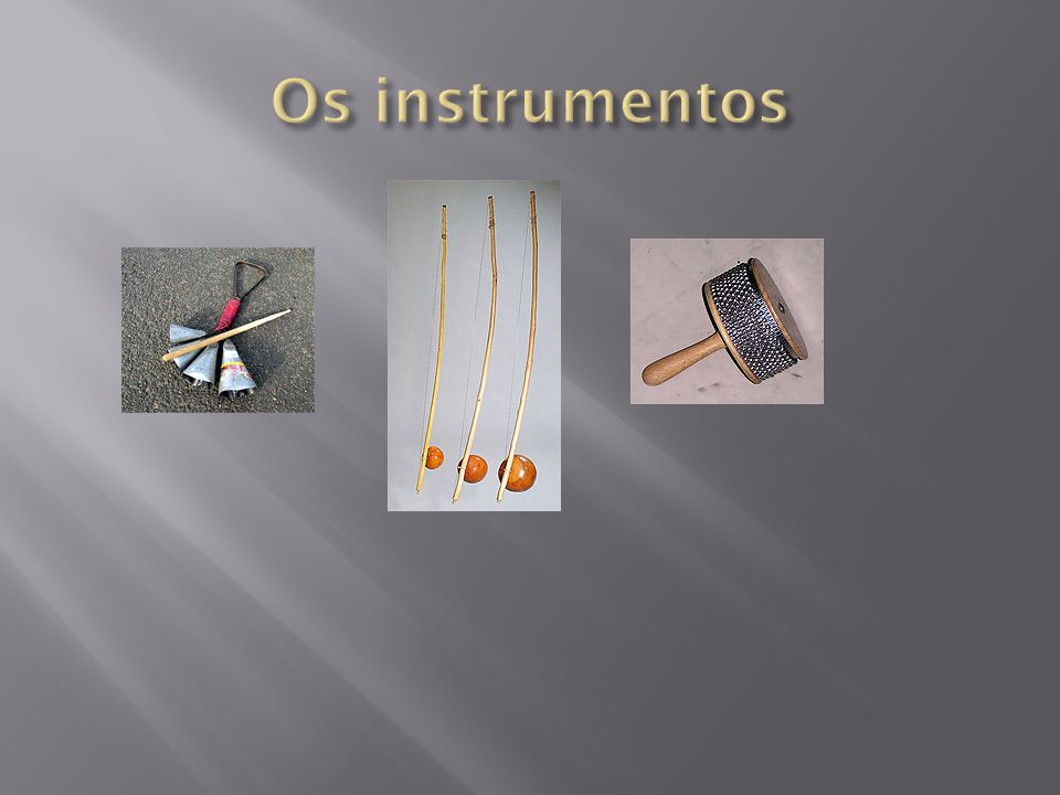 Os instrumentos