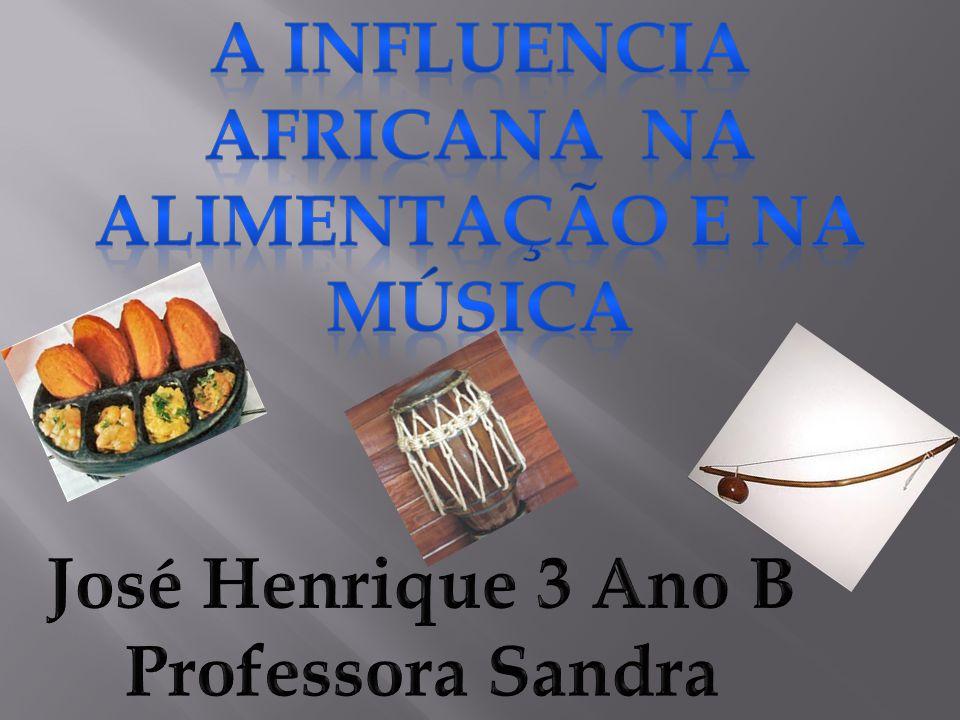 A influencia africana na alimentação e na música