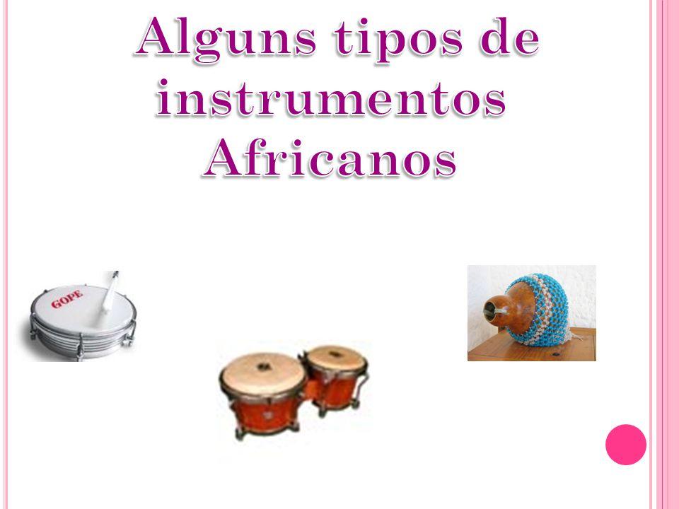 Alguns tipos de instrumentos Africanos