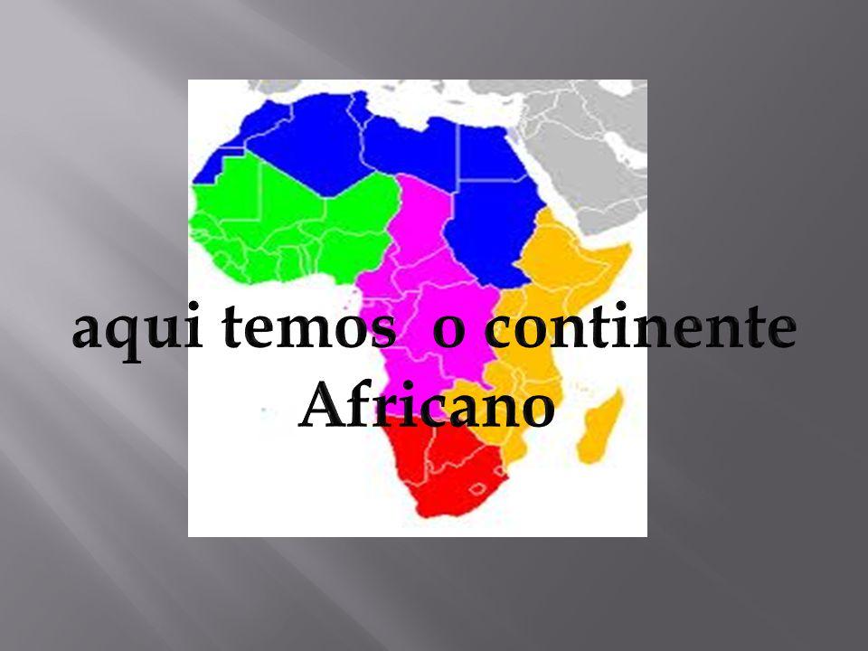aqui temos o continente