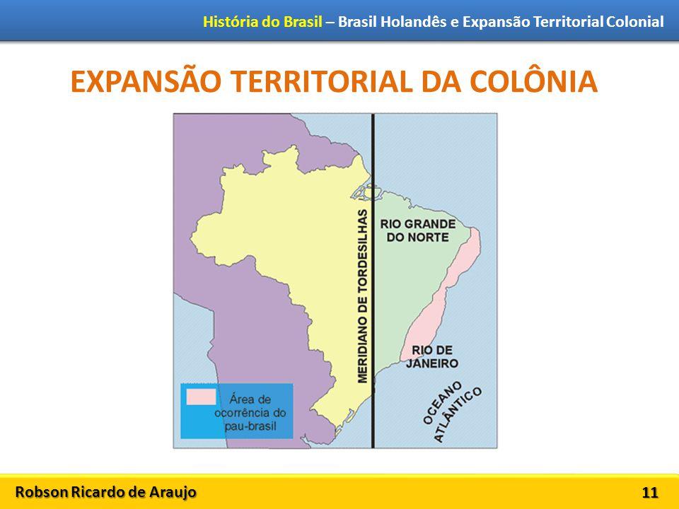 EXPANSÃO TERRITORIAL DA COLÔNIA