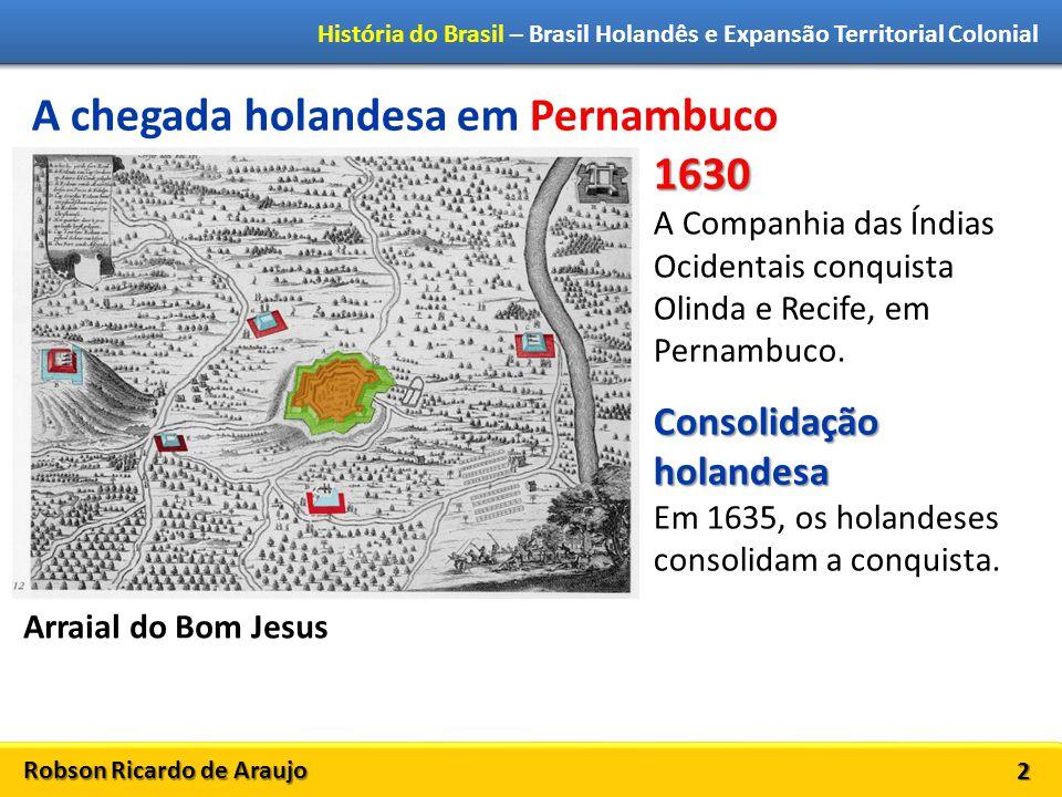 A chegada holandesa em Pernambuco 1630