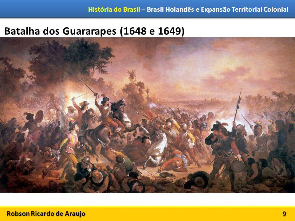 Batalha dos Guararapes (1648 e 1649)