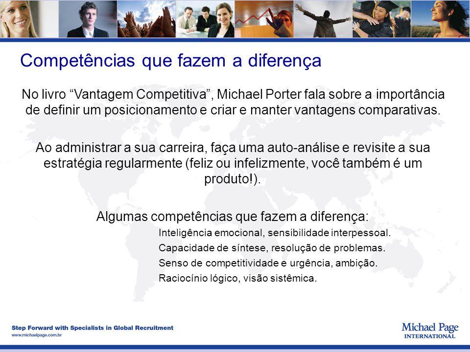 Algumas competências que fazem a diferença: