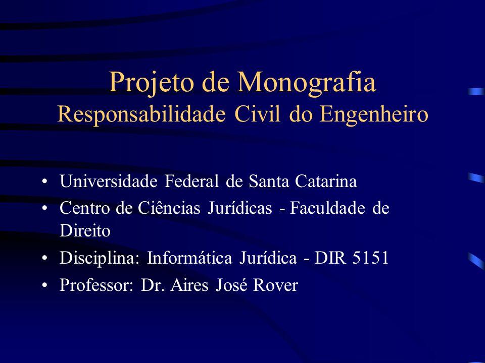 Projeto de Monografia Responsabilidade Civil do Engenheiro
