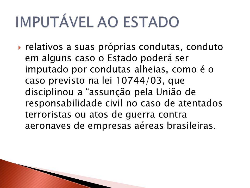 IMPUTÁVEL AO ESTADO