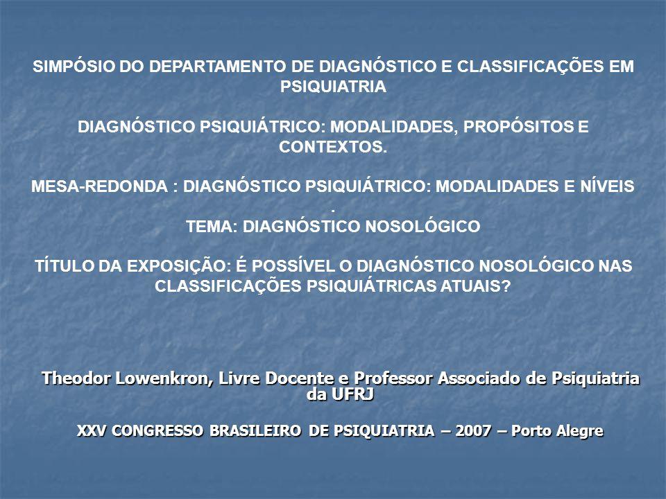 DIAGNÓSTICO PSIQUIÁTRICO: MODALIDADES, PROPÓSITOS E CONTEXTOS.