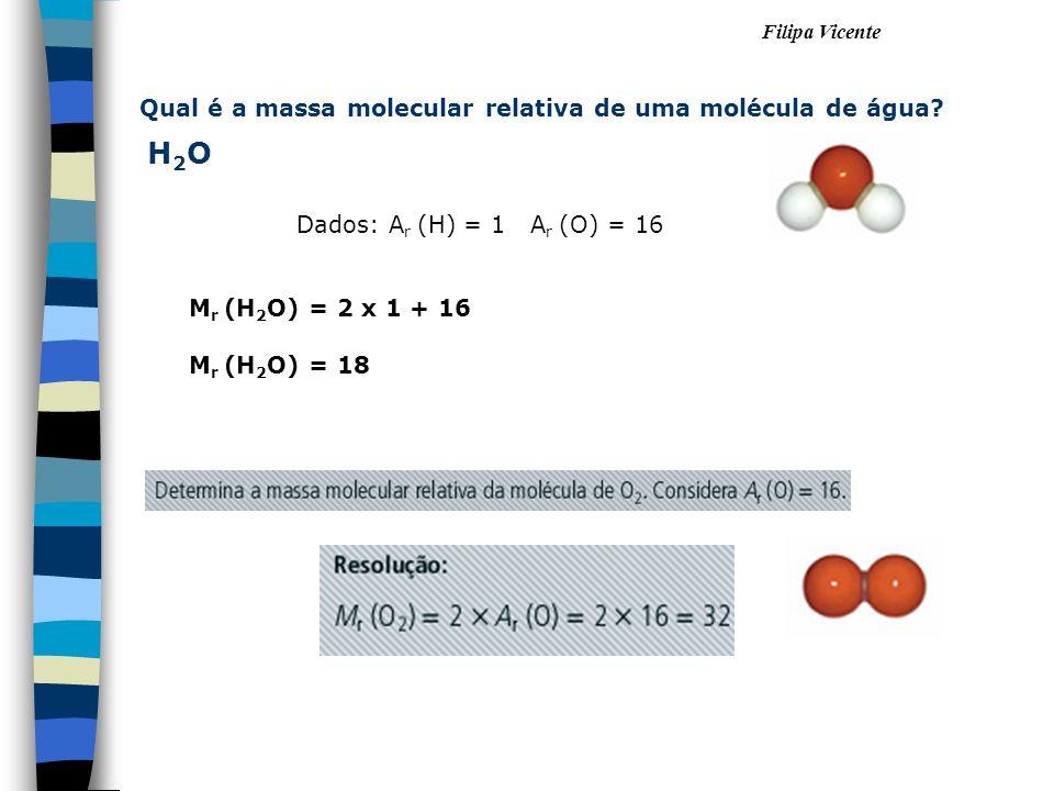 H2O Qual é a massa molecular relativa de uma molécula de água